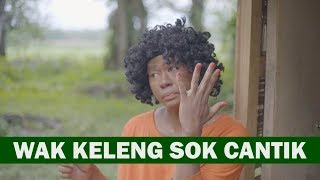 Download Video WAK KELENG CANTIK APA ADANYA MP3 3GP MP4