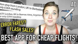 The FREE app I use that finds CRAZY CHEAP FLIGHTS!!! | AD