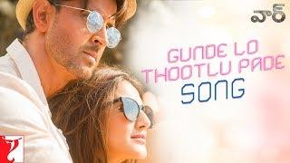 Telugu: Gunde Lo Thootlu Pade Song - War   Hrithik, Vaani   Vishal & Shekhar ft, Rahul V, Anusha M
