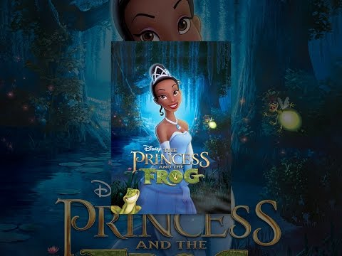 Download The Princess And The Frog Mp4 HD Video and MP3