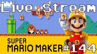 Super Mario Maker - Live Stream #144 (100 Expert & Viewer Levels. Queue Closed)