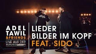 """Adel Tawil Feat. Sido """"LiederBilder Im Kopf"""" (Live Aus Der Wuhlheide Berlin)"""
