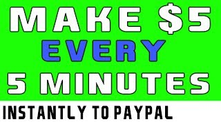 Make $5 to $10 PER Hour (ZERO WORK) - Earn Instant Paypal Money 2019!