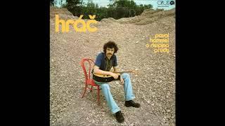 Pavol Hammel a skupina Prúdy - Hráč (1975)
