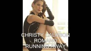 CHRISTY CARLSON ROMANO - RUNNING AWAY