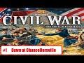 History Civil War: Secret Missions p1 dawn At Chancello