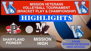Sharyland Pioneer VS Mission High Mission Tournament Day 2 Highlights