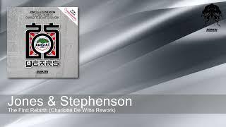 Jones & Stephenson - The First Rebirth (Charlotte De Witte Rework)