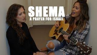 SHEMA   A Prayer for Israel