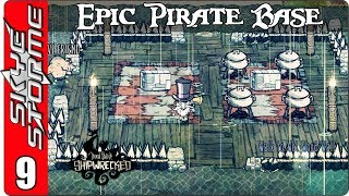 ►THE MONSOON SEASON!◀ Don't Starve Building an Epic Pirate Base - Ep 9