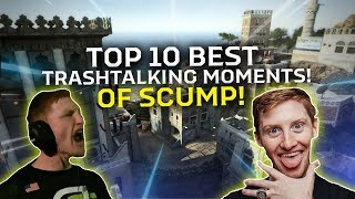 TOP 10 BEST TRASHTALKING MOMENTS OF SCUMP! (ALL CODS!)