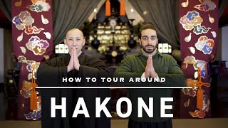 How To Tour Around HAKONE