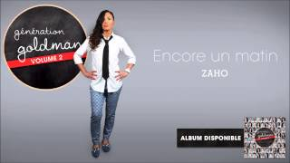 Génération Goldman Vol. 2 - Zaho - Encore un matin [OFFICIEL]
