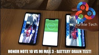 Honor Note 10 vs Xiaomi Mi Max 3 - Battery Drain Test!