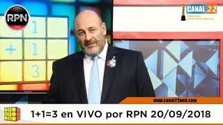 Uno mas Uno tres en VIVO 20/09/2018 Santiago Cúneo 1+1=3 #CúneoEnVIVO