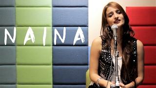 NAINA - Female Cover | Arijit Singh | Dangal - Rashmeet Kaur, Keethan, Manoj