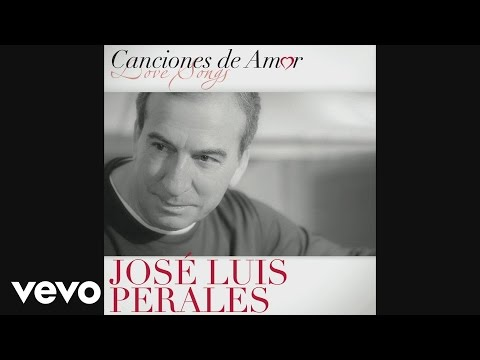 José Luis Perales - El Amor (Cover Audio Video)