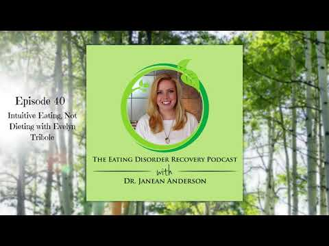 Intuitive Eating, Not Dieting with Evelyn Tribole