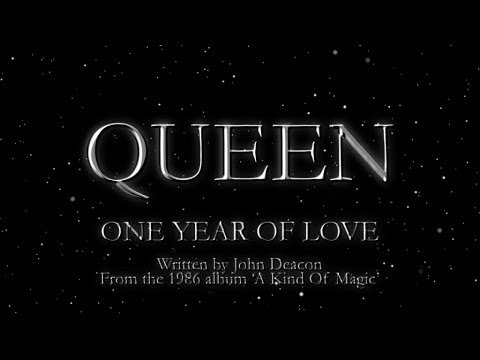 , title : 'Queen - One Year Of Love (Official Lyric Video)'