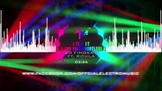 20 Fingers ft. Roula - Lick It (Lady Faith Bootleg)