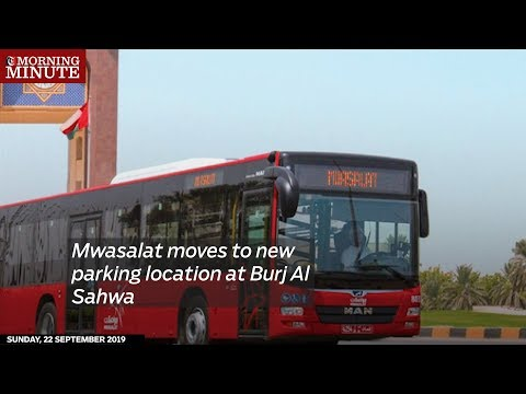 Mwasalat moves to new parking location at Burj Al Sahwa