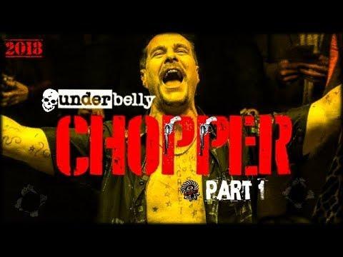 Underbelly Chopper Part 1