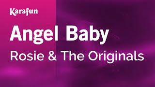 Karaoke Angel Baby - Rosie & The Originals *