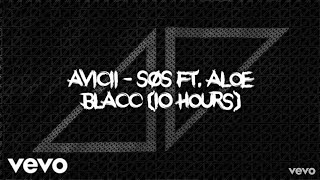 Avicii   SOS Ft. Aloe Blacc (10 Hours)