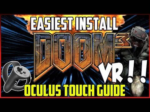 Complete DOOM 3 VR Install, Menus + Features Tutorial — Oculus