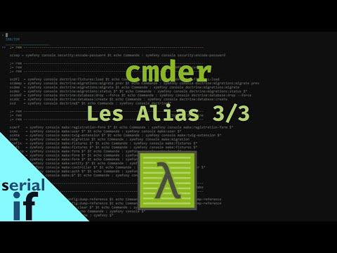 Cmder - 04 : Les alias suite et fin...?