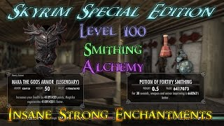 Skyrim Special Edition 100 Alchemy, Smithing And Super Strong Enchantments (Read Description)