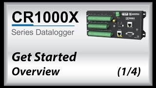 cr1000x datalogger getting started | overview (part 1)