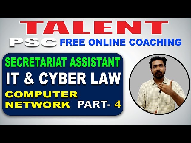 KERALA PSC | Degree Level | Secretariat Assistant | IT & CYBER LAW - COMPUTER NETWORK- 4