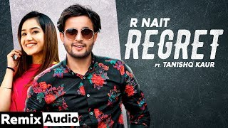 Regret (Audio Remix) | R Nait | Conexxion Brothers ft AK Stories | Vdj Vikey | Latest Song 2020