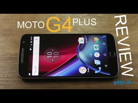 Moto G4 Plus Full Review – Camera quality much better than older G phones