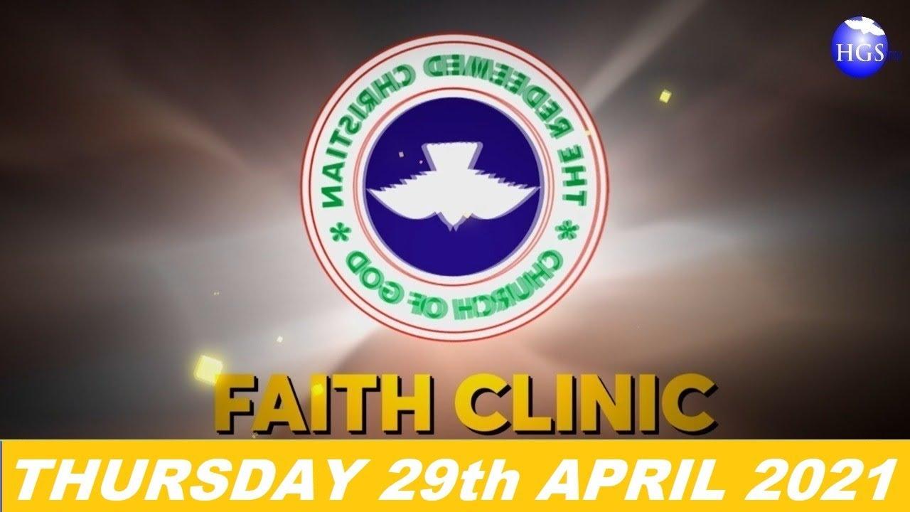 RCCG Faith Clinic 29th April 2021 Livestream