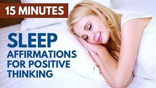 SLEEP Affirmations for POSITIVE Thinking & Optimism | 15 Minute Bedtime Meditation