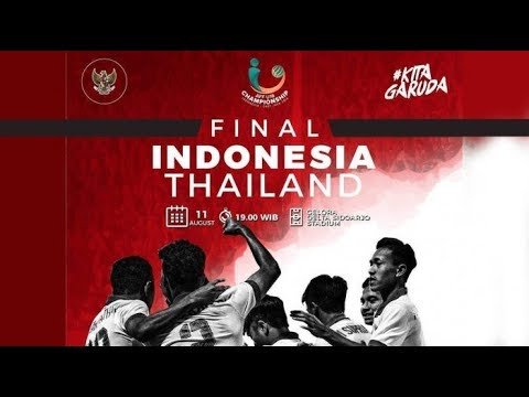 Live Streaming Indonesia VS Thailand (Final)