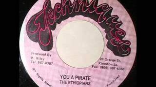 The Ethiopians - You A Pirate