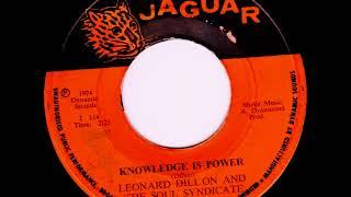 Leonard Dillon & The Soul Syndicate ‎– Knowledge Is Power [1974]
