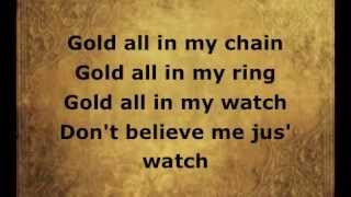 All Gold Everything- Trinidad James Lyrics