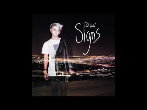 Dalton Rapattoni - Signs