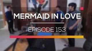 Mermaid In Love   Episode 153