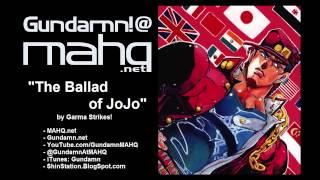 """Garma Strikes! - Vol. 01, Bonus Track - """"The Ballad of JoJo"""""""