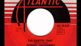 DONNY HATHAWAY  The Ghetto (Part1)