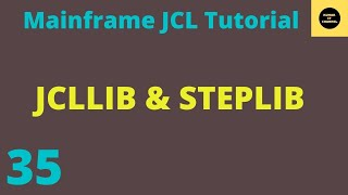Jcl Paractical tutorial on jcllib and steplib