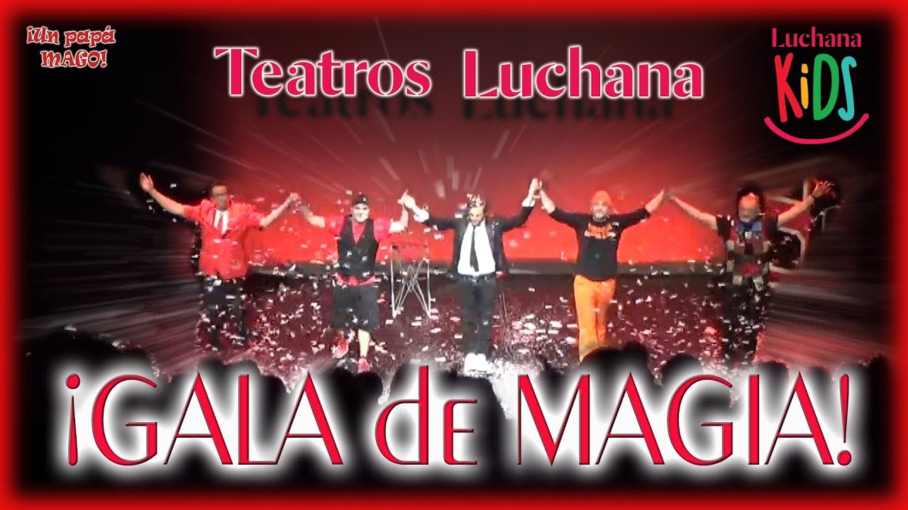 VLOG | GALA DE MAGIA | TEATROS LUCHANA | Is Family Friendly
