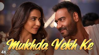 Mukhda Vekh Ke -  Official Video Song
