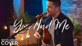 You And Me - Lifehouse (Boyce Avenue acoustic cover) on Spotify & Apple