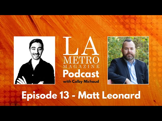 Episode 13 – Matt Leonard